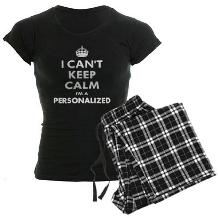 Cafepress Personalized I Can't Keep Calm Women's Dark Pajamas