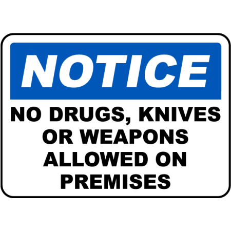 Traffic Signs - No Drugs, Knives, Weapons Sign 12 x 8 Aluminum Sign Street Weather Approved Sign 0.04