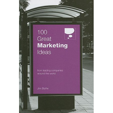 100 Great Marketing Ideas : From Leading Companies Around the World (Marketing Ideas For Halloween)
