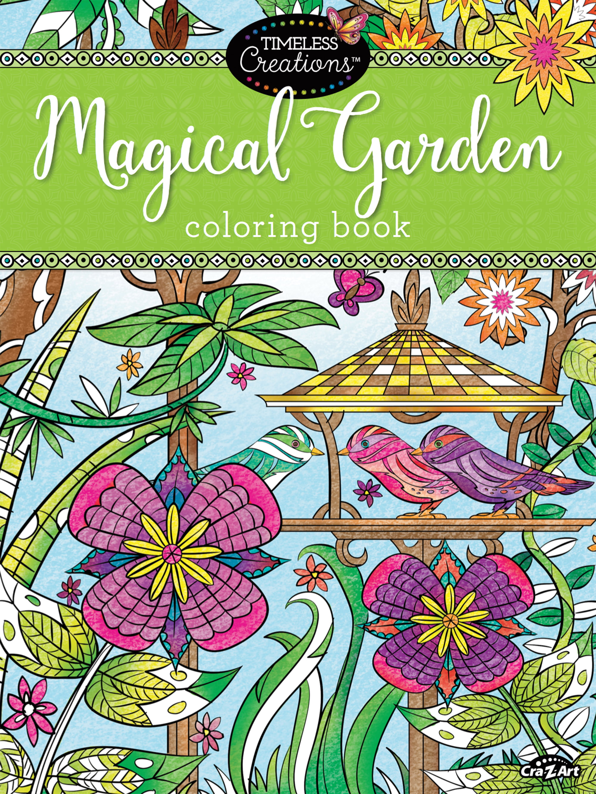 Cra-Z-Art Timeless Creations MagICAL GARDENS Coloring Book by Generic