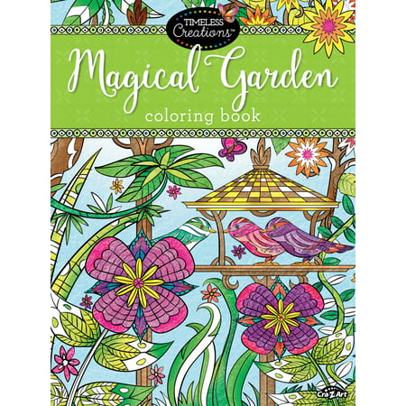 Cra-Z-Art Timeless Creations MAGICAL GARDENS Coloring Book