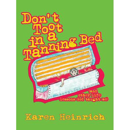 Don't Toot in a Tanning Bed - - Acrylic Tanning Beds