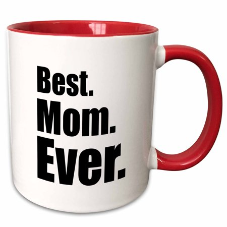3dRose Saying - Best Mom Ever - Two Tone Red Mug,