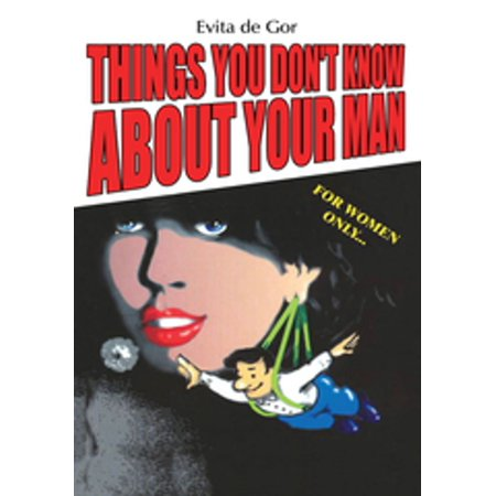 Things You Don't Know About Your Man - eBook