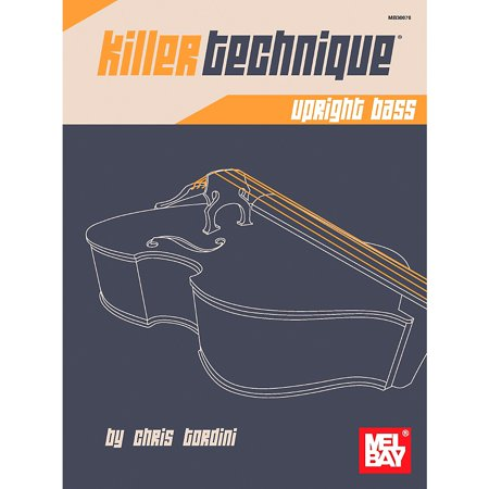 Mel Bay Killer Technique: Upright Bass