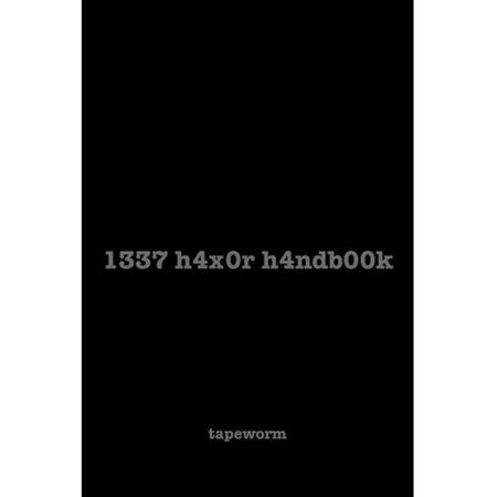 1337 H4x0r H4ndb00k