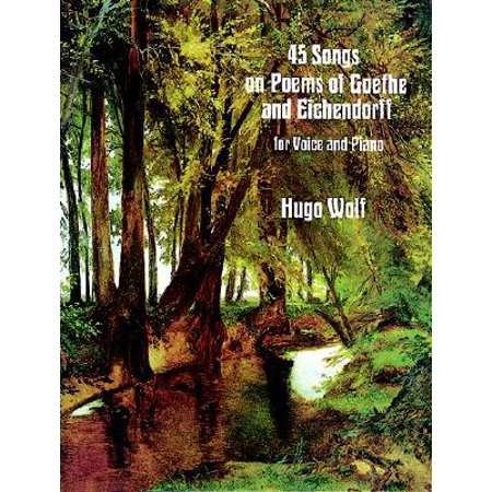 45 Songs on Poems of Goethe and Eichendorff for Voice and Piano - Halloween Poems And Songs For Preschool