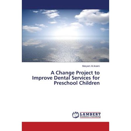 A Change Project to Improve Dental Services for Preschool Children - Halloween Preschool Projects