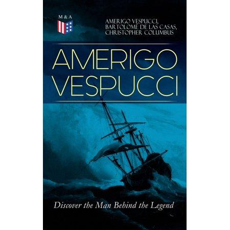 Amerigo Vespucci Model - AMERIGO VESPUCCI – Discover the Man Behind the Legend - eBook