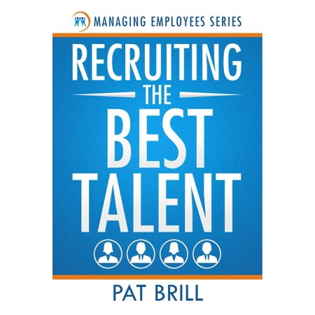 Recruiting the Best Talent - eBook (Best Physician Recruiting Firms)