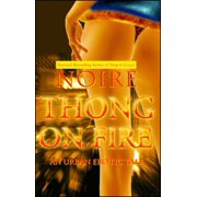 Thong on Fire : An Urban Erotic Tale