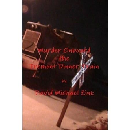 Fremont Series - Murder Onboard the Fremont Dinner Train - eBook