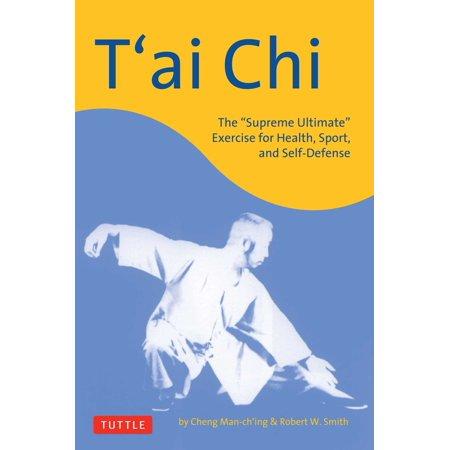T'ai Chi : The
