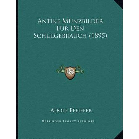 Antike Munzbilder Fur Den Schulgebrauch (1895) (Antike Brille Für Verkauf)