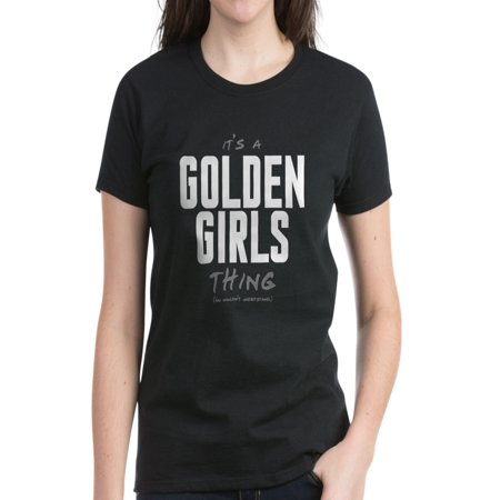 CafePress - It's A Golden Girls Thing - Women's Dark T-Shirt (Thing 1 And 2 Tshirts For Kids)