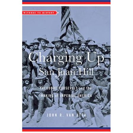 Roosevelt Sagamore Hill - Charging Up San Juan Hill : Theodore Roosevelt and the Making of Imperial America