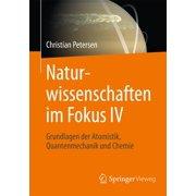Naturwissenschaften im Fokus IV - eBook