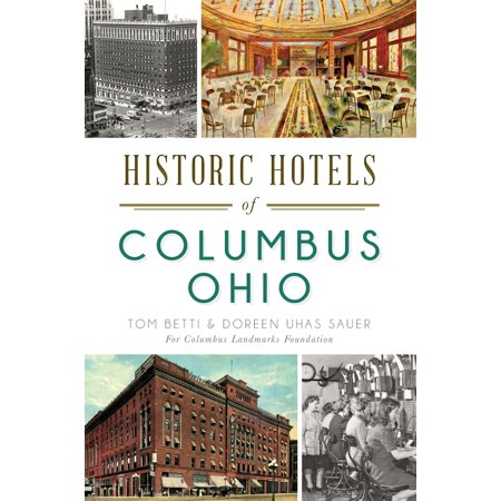 Historic Hotels of Columbus, Ohio - eBook