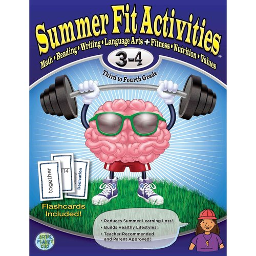 Summer Fit Third to Fourth Grade: Math, Reading, Writing, Language Arts   Fitness, Nutrition and Values