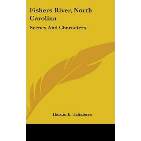 Fishers River, North Carolina : Scenes and