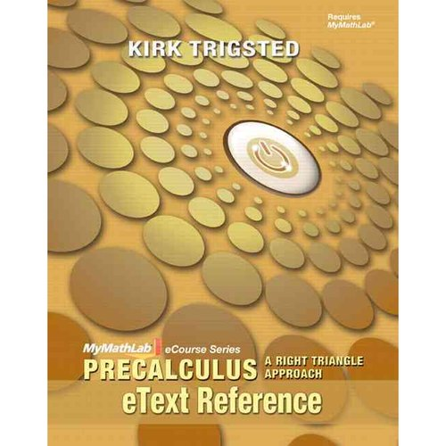 Etext Reference for Mylab Math Precalculus Right Triangle Approach