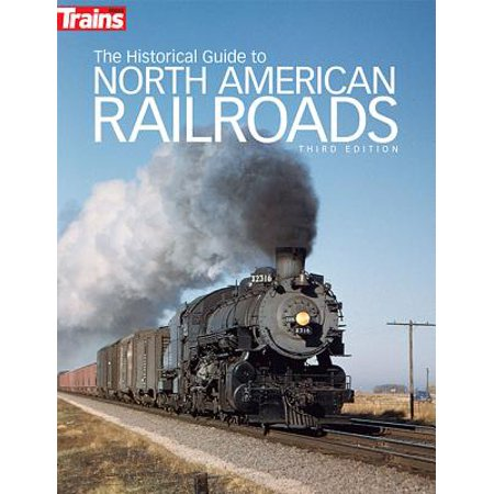 Kalmbach Publishing Books (The Historical Guide to North American Railroads)