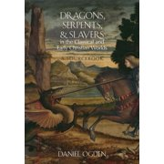 Dragons, Serpents, and Slayers in the Classical and Early Christian Worlds - eBook