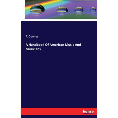 A Handbook of American Music and Musicians