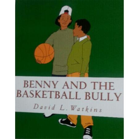 Benny and the Basketball Bully - eBook (Benny Bullys Banana Chops)
