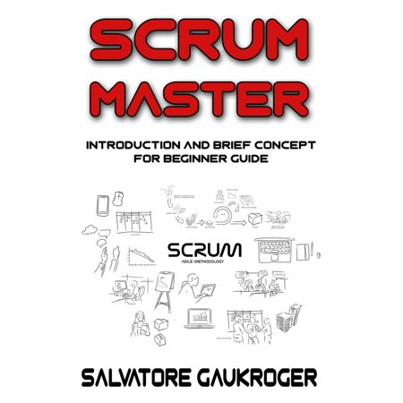Scrum Master : Introduction and brief concept for beginner guide - (Role Of Scrum Master In Sprint Retrospective)