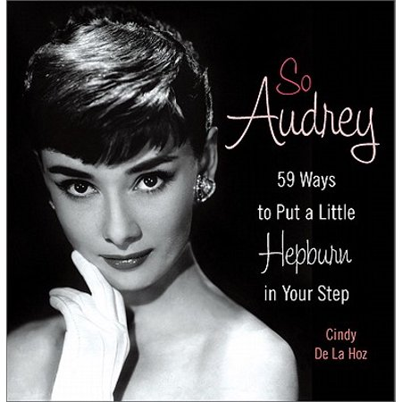 So Audrey : 59 Ways to Put a Little Hepburn in Your Step - Audrey Hepburn Funny Face Halloween
