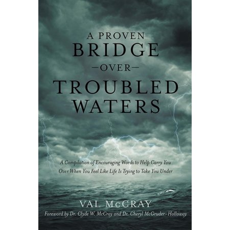 A Proven Bridge over Troubled Waters - eBook (Bridge Over Troubled Water Artists For Grenfell)