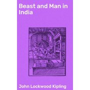 Beast and Man in India - eBook