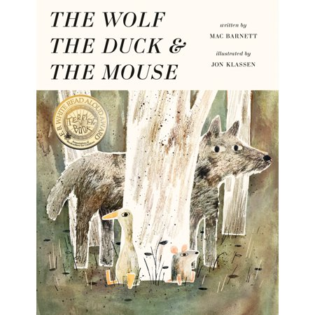 The Wolf, the Duck, and the Mouse (Hardcover)