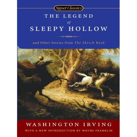 The Legend of Sleepy Hollow and Other Stories From the Sketch Book -