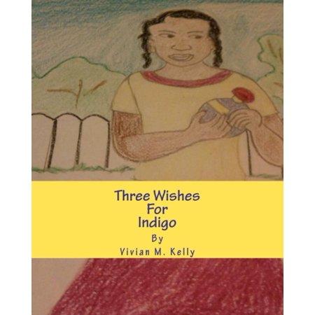 Three Wishes for Indigo: Frances Barker