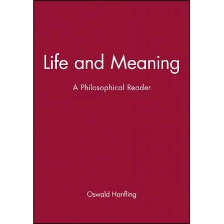 Life and Meaning : A Philosophical Reader