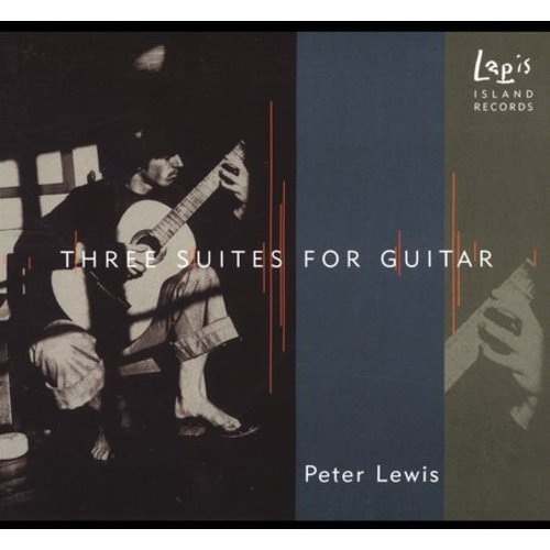 P.S. Lewis - Three Suites for Guitar [CD]