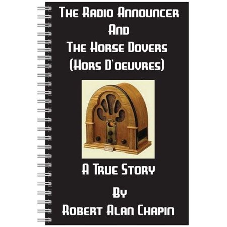 The Radio Announcer And The Horse Dovers (Hors D'oeuvres) -