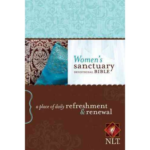 Women's Sanctuary Devotional Bible: New Living Translation: A Place of Daily Refreshment & Renewal