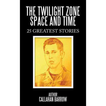 The Twilight Zone Space And Time  25 Greatest Stories