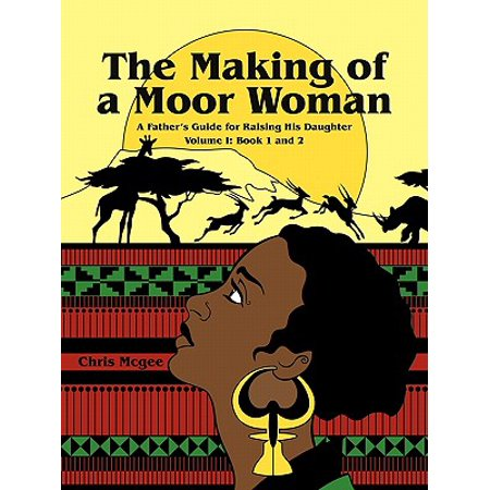 The Making of a Moor Woman The Making of a Moor Woman
