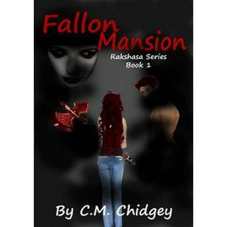 Fallon Mansion (Rakshasa Series, Book 1) - eBook