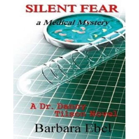 Silent Fear: A Medical Mystery - image 1 of 1