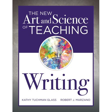 The New Art and Science of Teaching Writing -
