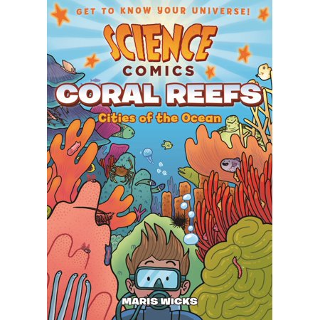 Sparkle City Comics (Science Comics: Coral Reefs : Cities of the)