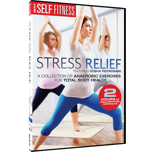 Best Self Fitness: Stress Relief Total Body Health Workouts by