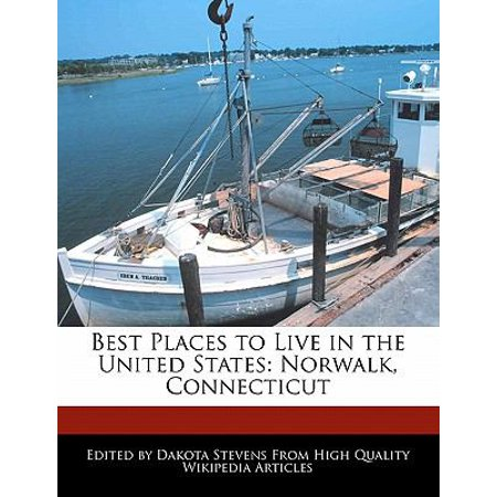 Best places to live in the united states norwalk for Best cities in the united states