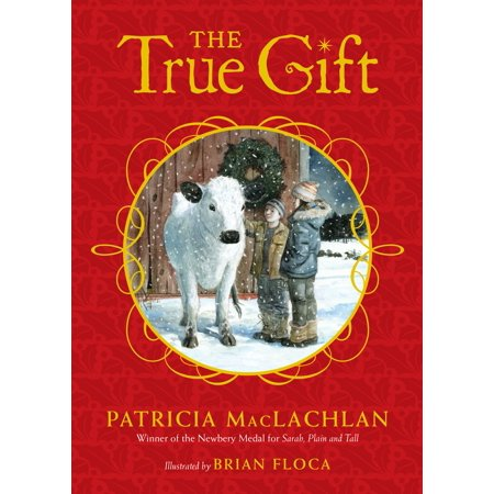 The True Gift : A Christmas Story ()