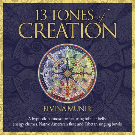 13 Tones of Creation: A Hypnotic Soundscape Featuring Tubular Bells, Energy Chimes, Native American Flute and Tibetan Singing Bowls (Audiobook)